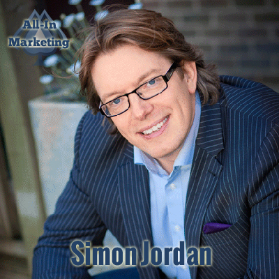 Simon Jordan on the All-In Marketing Podcast