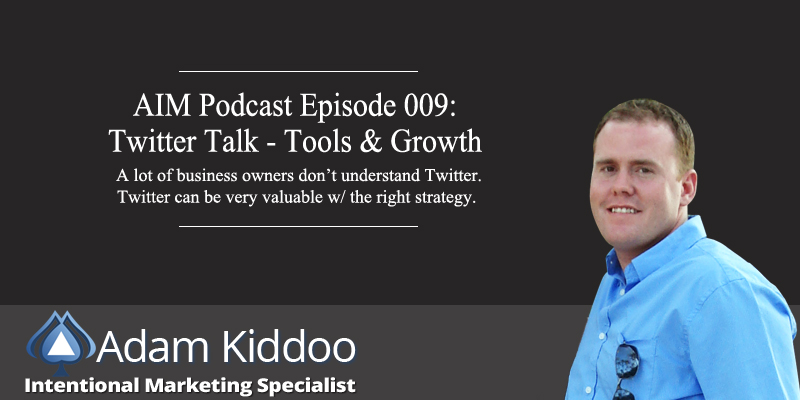 AIM 009: Twitter Talk – Growth & Tools